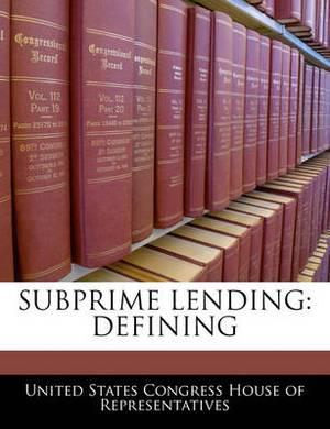 Subprime Lending: Defining