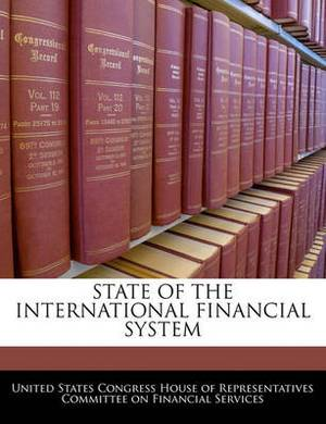 State of the International Financial System
