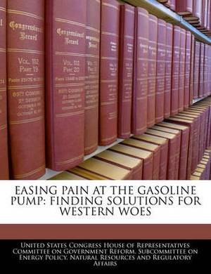 Easing Pain at the Gasoline Pump: Finding Solutions for Western Woes
