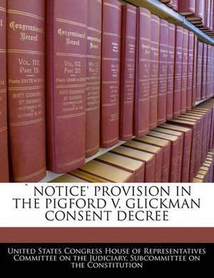 Notice' Provision in the Pigford V. Glickman Consent Decree