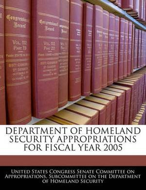 Department of Homeland Security Appropriations for Fiscal Year 2005
