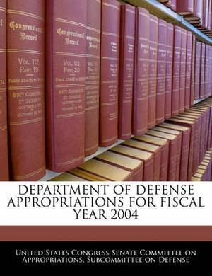 Department of Defense Appropriations for Fiscal Year 2004