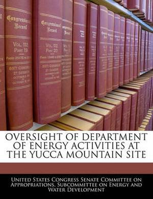 Oversight of Department of Energy Activities at the Yucca Mountain Site