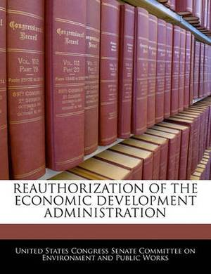Reauthorization of the Economic Development Administration