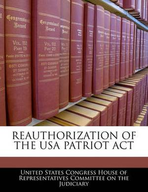 Reauthorization of the USA Patriot ACT