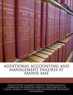 Additional Accounting and Management Failures at Fannie Mae