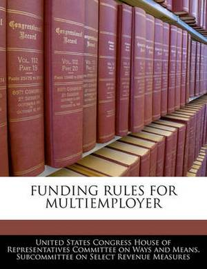 Funding Rules for Multiemployer