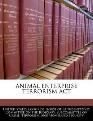 Animal Enterprise Terrorism ACT