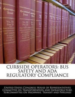 Curbside Operators: Bus Safety and ADA Regulatory Compliance