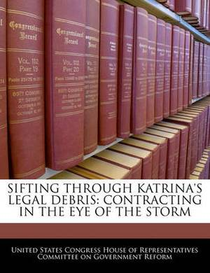 Sifting Through Katrina's Legal Debris: Contracting in the Eye of the Storm