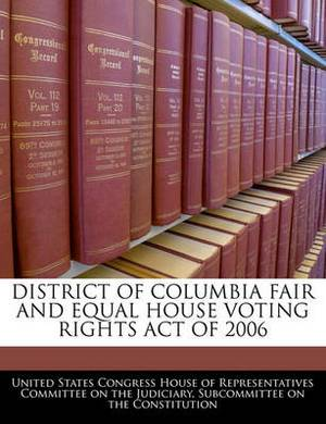 District of Columbia Fair and Equal House Voting Rights Act of 2006