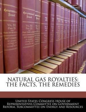 Natural Gas Royalties: The Facts, the Remedies