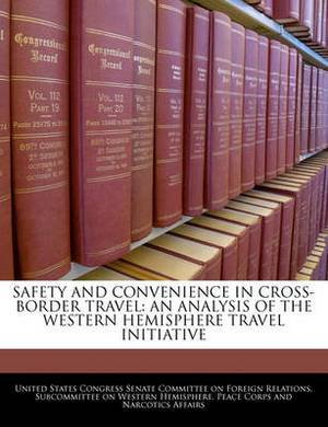 Safety and Convenience in Cross-Border Travel: An Analysis of the Western Hemisphere Travel Initiative