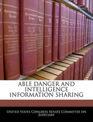 Able Danger and Intelligence Information Sharing