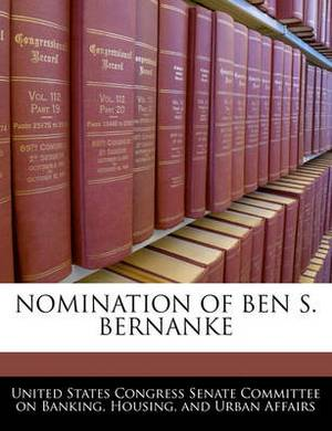 Nomination of Ben S. Bernanke