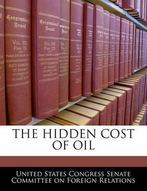 The Hidden Cost of Oil