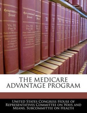 The Medicare Advantage Program