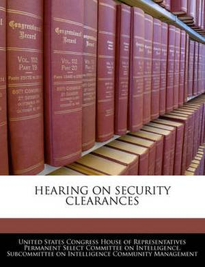 Hearing on Security Clearances