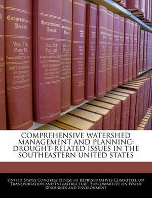 Comprehensive Watershed Management and Planning: Drought-Related Issues in the Southeastern United States