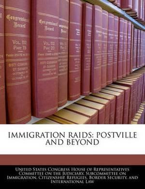 Immigration Raids: Postville and Beyond