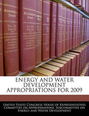 Energy and Water Development Appropriations for 2009