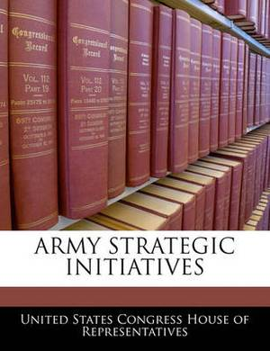 Army Strategic Initiatives