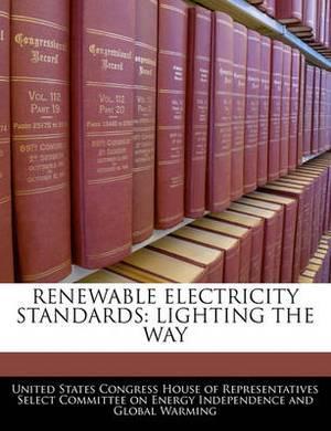 Renewable Electricity Standards: Lighting the Way