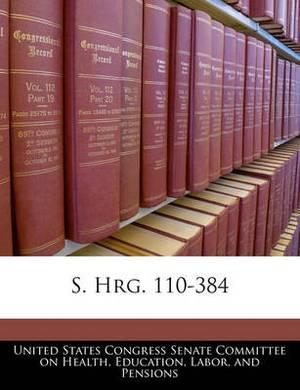 S. Hrg. 110-384