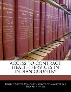 Access to Contract Health Services in Indian Country