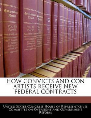 How Convicts and Con Artists Receive New Federal Contracts