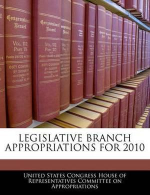 Legislative Branch Appropriations for 2010