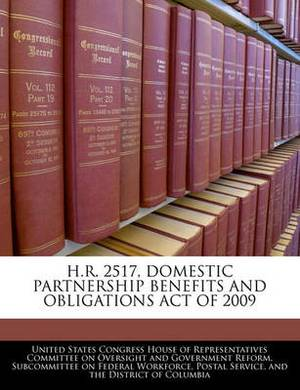 H.R. 2517, Domestic Partnership Benefits and Obligations Act of 2009