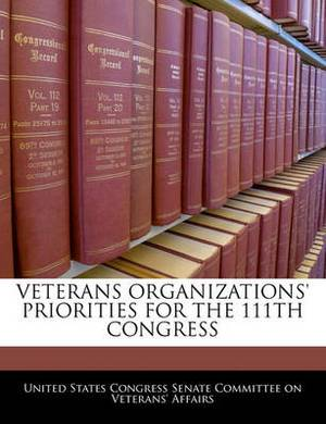 Veterans Organizations' Priorities for the 111th Congress
