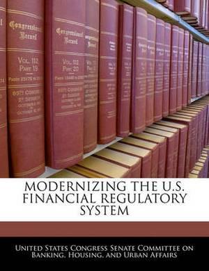 Modernizing the U.S. Financial Regulatory System