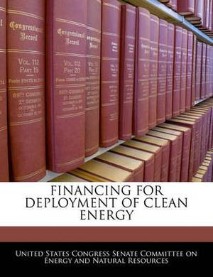 Financing for Deployment of Clean Energy