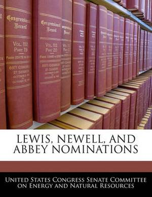 Lewis, Newell, and Abbey Nominations