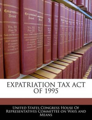 Expatriation Tax Act of 1995