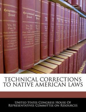 Technical Corrections to Native American Laws