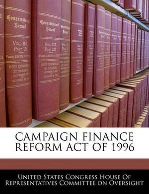 Campaign Finance Reform Act of 1996