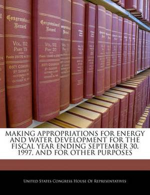 Making Appropriations for Energy and Water Development for the Fiscal Year Ending September 30, 1997, and for Other Purposes