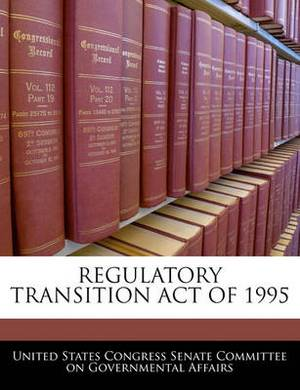 Regulatory Transition Act of 1995
