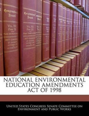 National Environmental Education Amendments Act of 1998