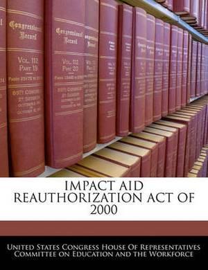 Impact Aid Reauthorization Act of 2000