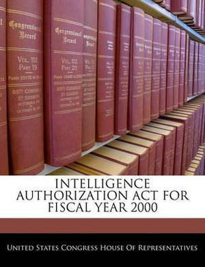 Intelligence Authorization ACT for Fiscal Year 2000