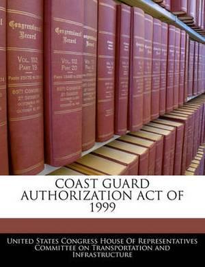 Coast Guard Authorization Act of 1999