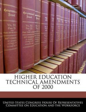 Higher Education Technical Amendments of 2000