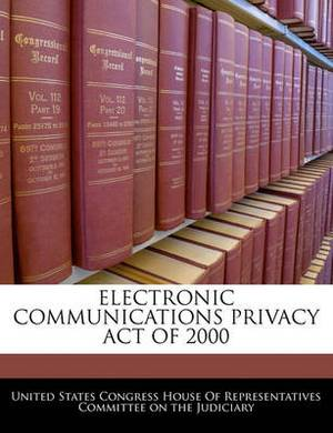 Electronic Communications Privacy Act of 2000