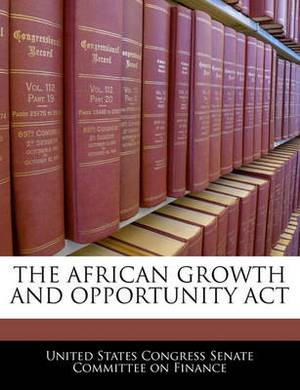 The African Growth and Opportunity ACT