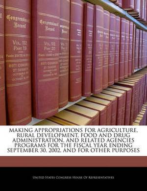 Making Appropriations for Agriculture, Rural Development, Food and Drug Administration, and Related Agencies Programs for the Fiscal Year Ending September 30, 2002, and for Other Purposes