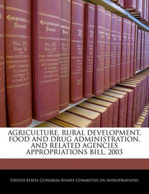 Agriculture, Rural Development, Food and Drug Administration, and Related Agencies Appropriations Bill, 2003